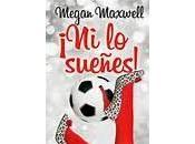 sueñes¡ Megan Maxwell