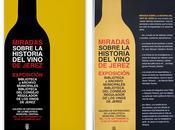"""Exposición """"Miradas sobre historia vinos Jerez"""""""