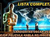 Candidatas premio Oscar 2014 Mejor Película Habla Inglesa (Lista Completa)