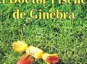 doctor Fischer Ginebra