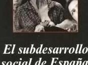 subdesarrollo social España. Vicenç Navarro