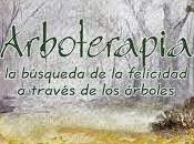 ¿Qué Arboterapia?