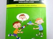 Manual Juego para Niños Autismo (también llamado buenas ideas)