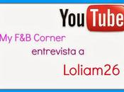 Entrevista Youtubers: Loliam26