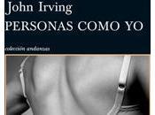 """escritor favor hombres sufren (Crítica """"Personas como John Irving)"""