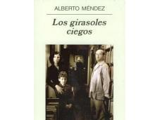 girasoles ciegos, Alberto Méndez