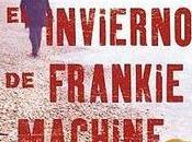 """Avance editorial: invierno Frankie Machine"""", Winslow Ediciones)"""