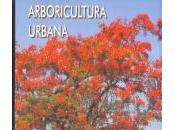 Libro: Arboricultura Urbana: propagación, mantenimiento ornamentación. Jesús Hoyos