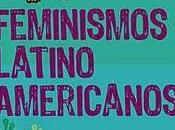 Neoliberalismos trayectorias feminismos latinoamericanos.