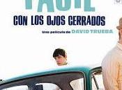 """Vivir fácil ojos cerrados"" (David Trueba, 2013)"