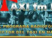 TaxiFMRadio programa radiofónico audaz sector taxi Madrid