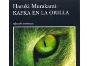 Kafka orilla. Haruki Murakami.