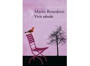 Vivir adrede. Mario Benedetti.