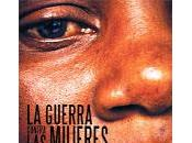 Documental: guerra contra mujeres""