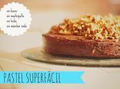 Pastel chocolate fácil, delicioso además vegano