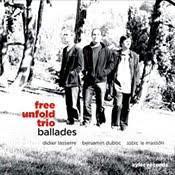 Free Unfold Trio Ballades