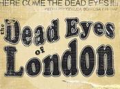 Dead Eyes London