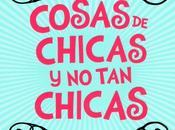 Foto-reseña Cosas chicas