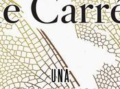 """""""Una verdad delicada"""" John Carré"""