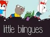 Little Bilingues: English French Kids