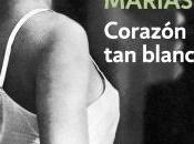 Corazón blanco. Javier Marías. Debolsillo.