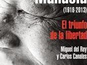 Nelson Mandela. triunfo libertad