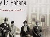 Federico García Lorca Nueva York Habana: Cartas recuerdos