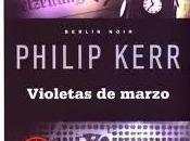 Violetas Marzo. Philip Kerr