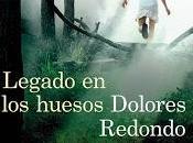 Legado huesos (Dolores Redondo)