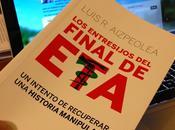 """diez hitos """"Los entresijos final ETA"""""""