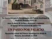 MonumentoNACIONALcalá: PASEO PALACIO. Recreación virtual Palacio Arzobispal Alcalá Henares, incendiado agosto 1939. Asociación para Recuperación Henares ARPA Fundación Telefónica. Cartela