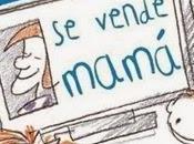 vende mamá, Care Santos ilustraciones Andrés Guerrero