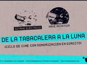"Ciclo cine Tabacalera Luna"""