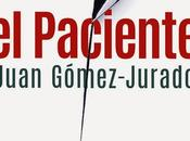 Paciente (Juan Gómez-Jurado)