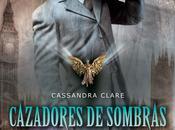 [CdS: Orígenes] Ángel Mecánico Cassandra Clare