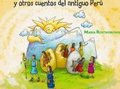 origen hombres otros cuentos antiguo Perú, libro María Rostworowski
