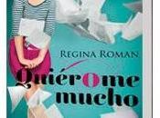 """Quiérome mucho"" Regina Román"