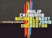 PHILIP CATHERINE, BERT JORIS BRUSSELS JAZZ ORCHESTRA: Meeting Colours
