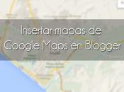Cómo insertar mapa Google Maps blog