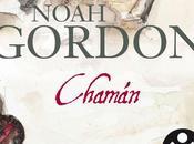 CHAMÁN (Trilogía médica Noah Gordon)