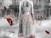 Reseña Anna Vestida Sangre
