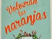 {Reseña} Volverán naranjas, Xisela López