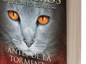 Literatura: 'Antes tormenta', Erin Hunter [Los Gatos Guerreros