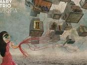 Stefan Aeby Trio Utopia (2013)