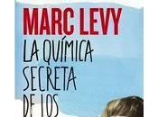 Marc Levy: Química Secreta Encuentros