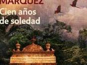 Cien años soledad Gabriel García Márquez