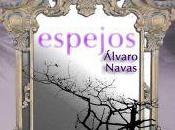"""Álvaro Navas presenta """"Espejos"""""""