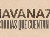 Vuelve Havana historias cuentan
