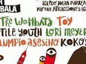 Kutxa Kultur Festibala: Wombats, Toy, Reptile Youth, Lori Meyers, Columpio Asesino...