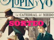 "Sorteo ejemplares ""Irene Adler, Sherlock, Lupin catedral miedo"""